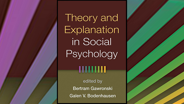 Book Cover- Theory and Explanation in Social Psychology